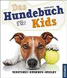 Das Hundebuch für Kids: verstehen, erziehen, spielen - Sandra Bruns