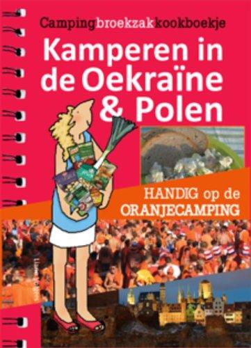 Kamperen in de Oekraine & Polen: handig op de oranjecamping