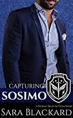 Capturing Sosimo: A Sweet Romantic Suspense (Stryker Security Force Book 2)