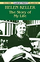 The Story of My Life (Dover Large Print Classics)