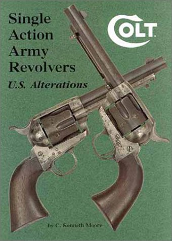 Colt Single Action Army Revolvers - U.S. Alterations