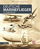 Deutsche Marineflieger: 1913 bis heute