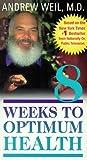 8 Weeks to Optimum Health [VHS]