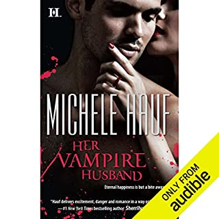 Her Vampire Husband                   By:                                                                                                                                 Michele Hauf                               Narrated by:                                                                                                                                 Montana Chase                      Length: 11 hrs and 30 mins     115 ratings     Overall 3.7