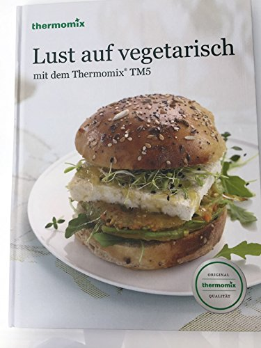 Original Vorwerk Buch Rezeptbuch Backbuch Lust auf vegetarisch mit dem Thermomix TM5