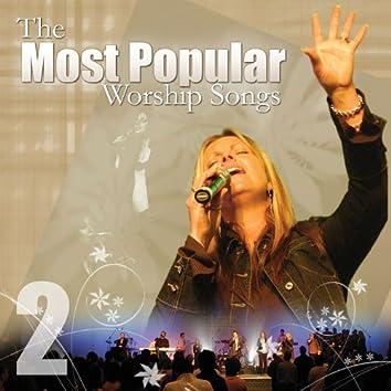 Most Popular Worship Songs - Volume 2