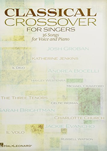 Classical Crossover -For Singers-: Songbook für Gesang, Klavier