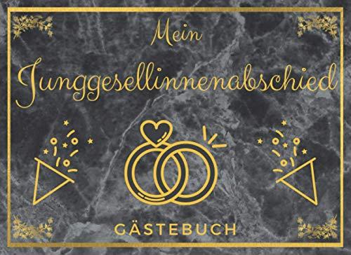 Junggesellinnenabschied Gästebuch: Erinnerungsbuch und Fotoalbum zum Eintragen | Ideales Geschenk zum JGA und vor der Hochzeit |