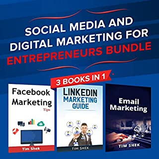 Social Media and Digital Marketing for Entrepreneurs Bundle     Cost Effective Facebook, LinkedIn, Instagram Marketing Strategy to Build a Personal Brand              By:                                                                                                                                 Tim Shek                               Narrated by:                                                                                                                                 Cliff Weldon,                                                                                        Dave Wright                      Length: 3 hrs and 53 mins     25 ratings     Overall 4.9