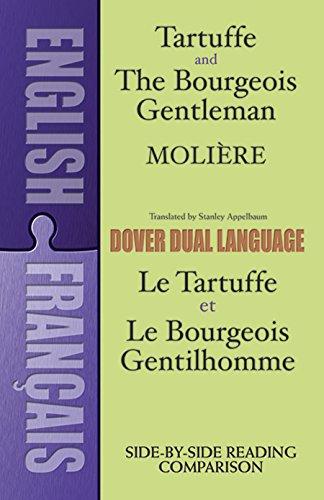 Tartuffe and the Bourgeois Gentleman (Dual-Language) (English and French Edition)