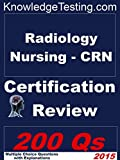 Radiology Nursing - CRN Certification Review (Certification in Radiology Nursing Book 1) (English Edition)