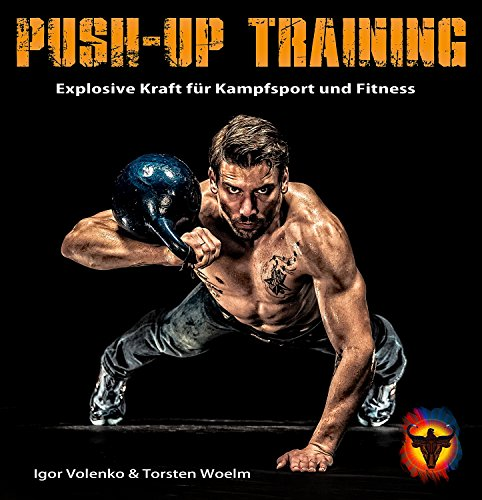 Push-up Training: Das Buch der...