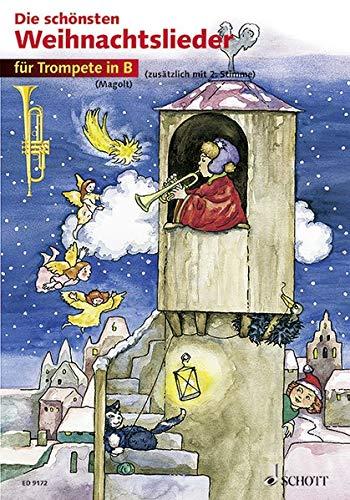 Die schönsten Weihnachtslieder: sehr leicht bearbeitet. 1-2 Trompeten.