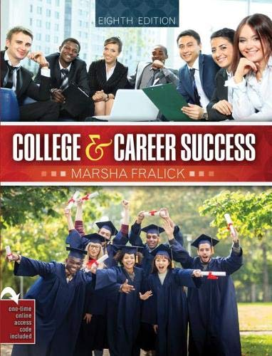 Compare Textbook Prices for College and Career Success 8 Edition ISBN 9781524998899 by Fralick, Marsha