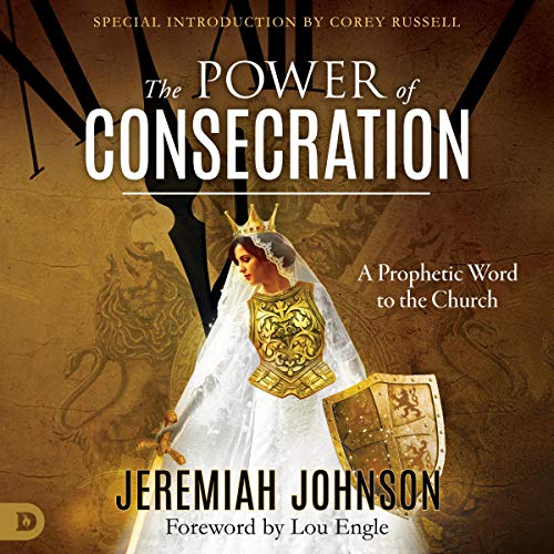 The Power of Consecration audiobook cover art