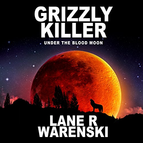 Grizzly Killer audiobook cover art