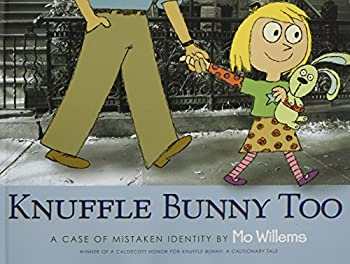 Knuffle Bunny Too  A Case of Mistaken Identity