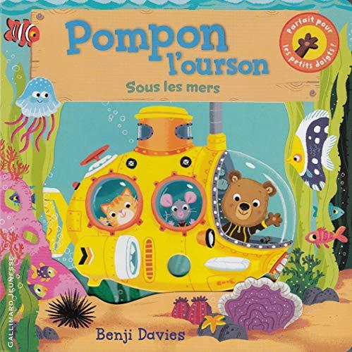 Pompon l'ourson sous les mers (Petite Enfance, 210710)