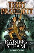 By Terry Pratchett Raising Steam: A Discworld Novel (Export ed.) [Mass Market Paperback]