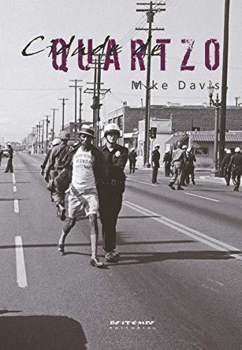 Cidade de quartzo: escavando o futuro em Los Angeles