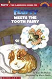 Fluffy Meets the Tooth Fairy (HELLO READER LEVEL 3)