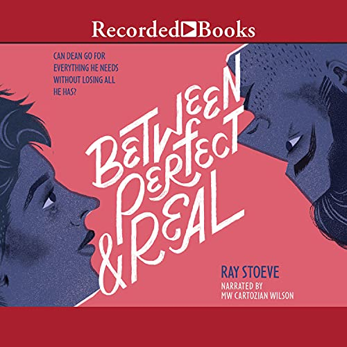 Between Perfect and Real by Ray Stoeve | Audiobook | Audible.com