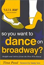 So You Want to Dance on Broadway
