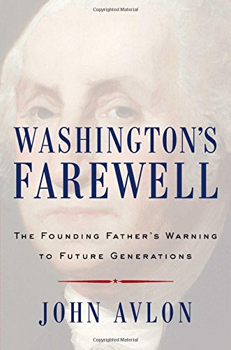 Image of Washington's Farewell: The Founding Father's Warning to Future Generations