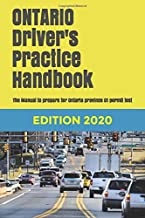 ONTARIO Driver's Practice Handbook: The Manual to prepare for Ontario province G1 permit test - More than 300 MTO Question...