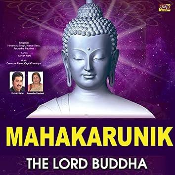 Mahakarunik The Lord Buddha