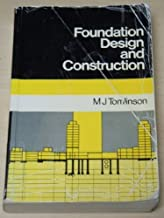 Foundation Design and Construction by M. J. Tomlinson (1986-10-03)