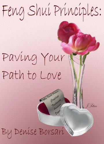 Feng Shui Principles: Paving your Path to Love (English Edition)