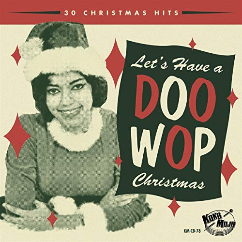 Let\'s Have A Doo Wop Christmas
