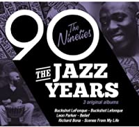 The Jazz Years - The Nineties (The Ultimate Jazz Series)