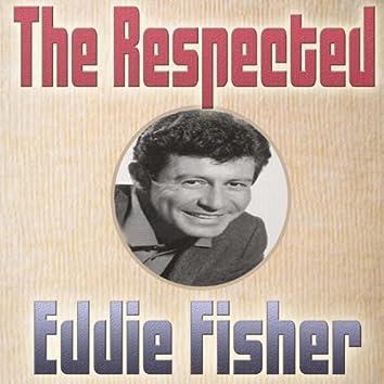 The Respectful Eddie Fisher