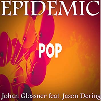 Epidemic (feat. Jason Dering)