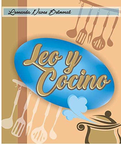 Leo y Cocino: Cocina Criolla Venezolana