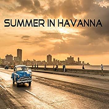 Summer in Havanna