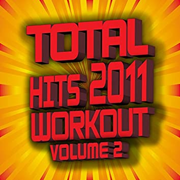 Total Hits 2011 Workout – Volume 2
