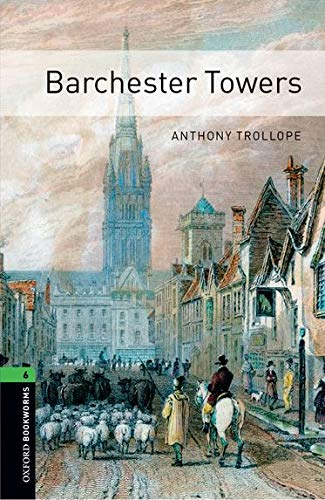Barchester Towers (Oxford Bookworms Library, Stage 6)の詳細を見る