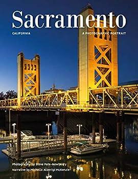 Hardcover Sacramento, California: A Photographic Portrait Book