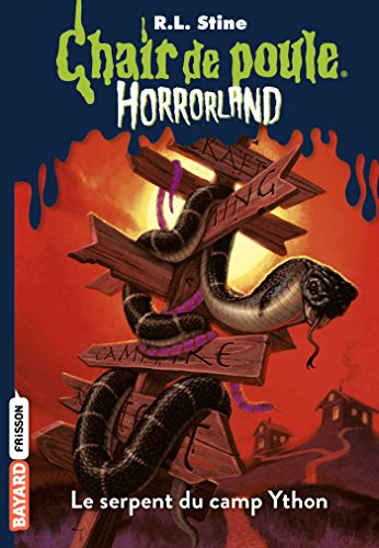 Horrorland, Tome 09: Le serpent du camp Ython