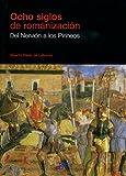 Ocho siglos de romanización. Del Nervión a los Pirineos (Easo)