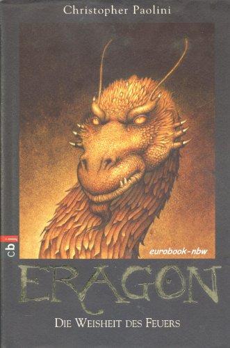Eragon, Band 3: Die Weisheit des Feuers
