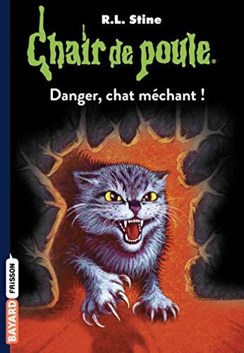 Chair de poule , Tome 45: Danger, chat méchant !