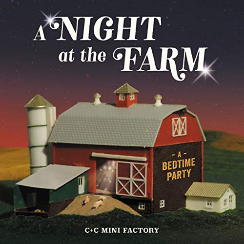 A Night at the Farm: A Bedtime Party