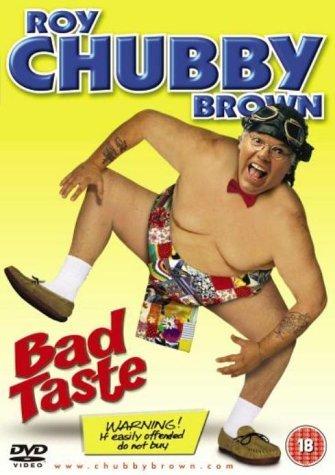 Roy Chubby Brown-Bad Taste [Reino Unido] [DVD]