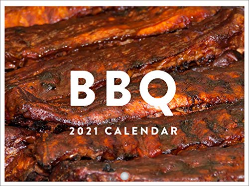 BBQ Barbecue of America Texas Kansas City Memphis Carolina Food Cooking Beef Pork Steak Ribs Smoke Meat 2021 Wall Calendar 12 Month Monthly Full Color Thick Paper Pages Folded Ready To Hang 18x12 inch