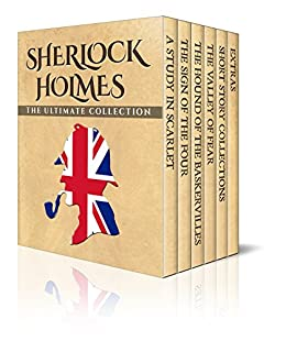 Sherlock Holmes: The Ultimate Collection (Illustrated) by [Arthur Conan Doyle]