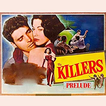 """The Killers: Prelude (From """"The Killers"""" Original Soundtrack)"""